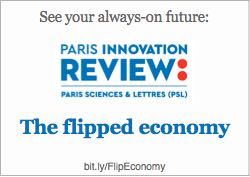 New article in Paris Innovation Review: The flipped economy: Connected consumption, people-first automation and partnership capitalism